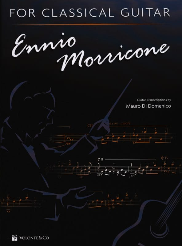 Ennio Morricone - Ennio Morricone For Classical Guitar - Partition - di-arezzo.co.uk