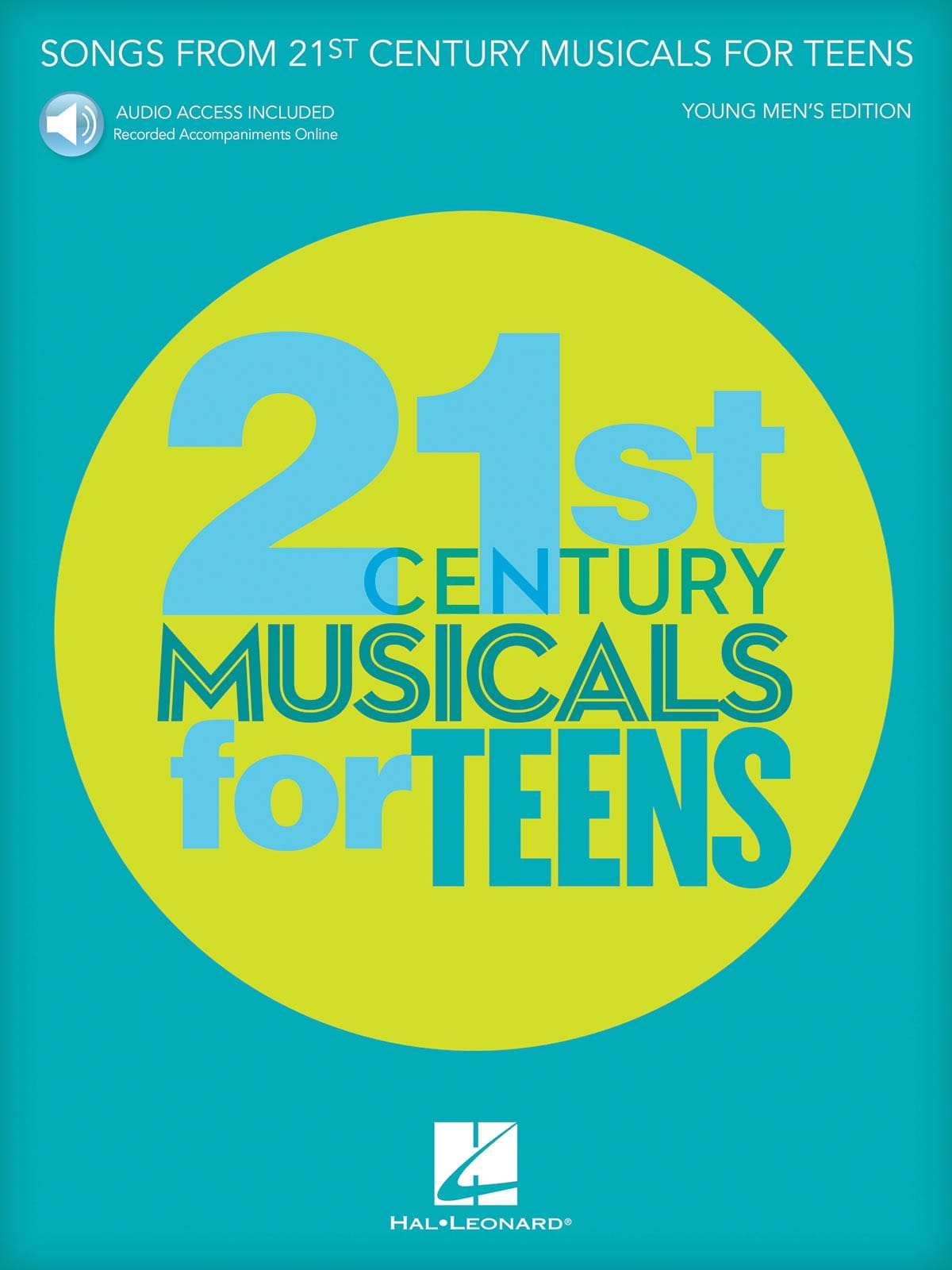 Songs from 21st Century Musicals for Teens - Young Men's Edition - laflutedepan.com