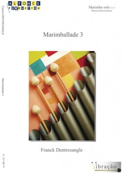 Marimballade 3 - Franck Dentresangle - Partition - laflutedepan.com
