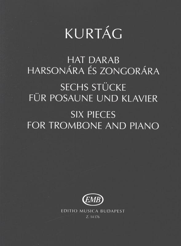 Six pièces pour Trombone et Piano - KURTAG - laflutedepan.com