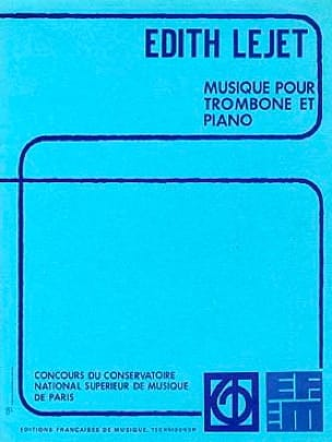 Musique Pour Trombone Et Piano - Edith Lejet - laflutedepan.com