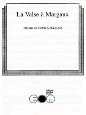 Richard Galliano - La Valse à Margaux - Partition - di-arezzo.fr