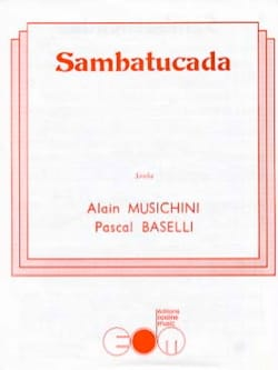 Sambatucada - Alain Musichini & Pascal Baselli - laflutedepan.com