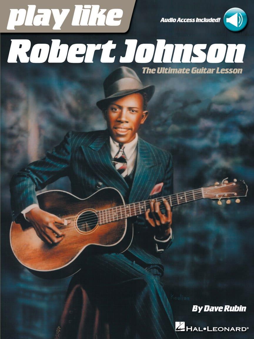 Play Like Robert Johnson - Robert Johnson - laflutedepan.com