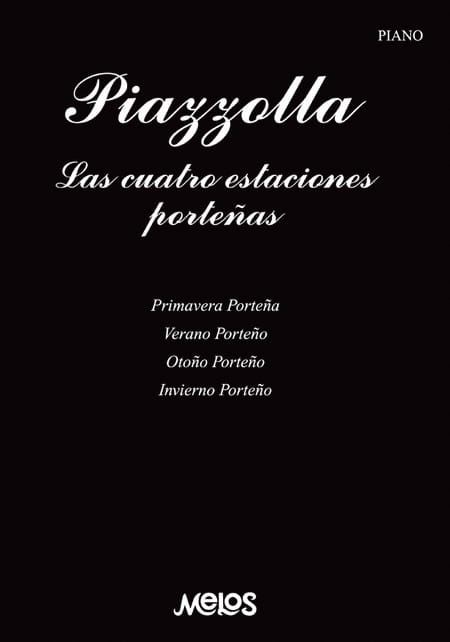 Les 4 saisons de Buenos Aires - Astor Piazzolla - laflutedepan.com