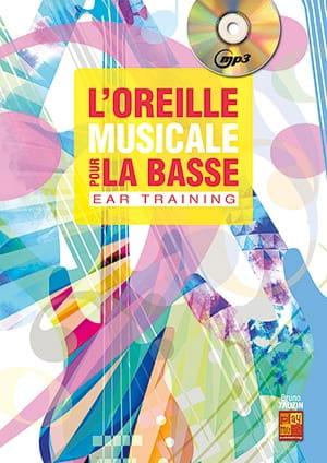 L'Oreille Musicale Pour La Basse (Ear Training) - laflutedepan.com