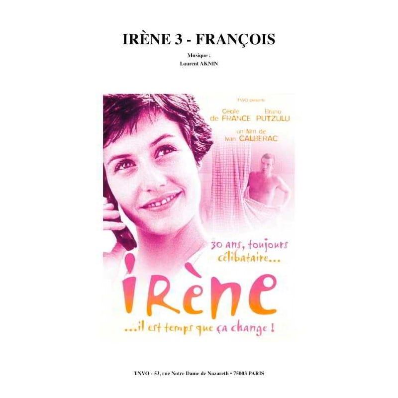 IRÈNE 3 - FRANÇOIS - Laurent Aknin - Partition - laflutedepan.com