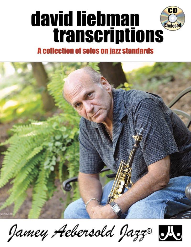 David Liebman Transcriptions - David Liebman - laflutedepan.com