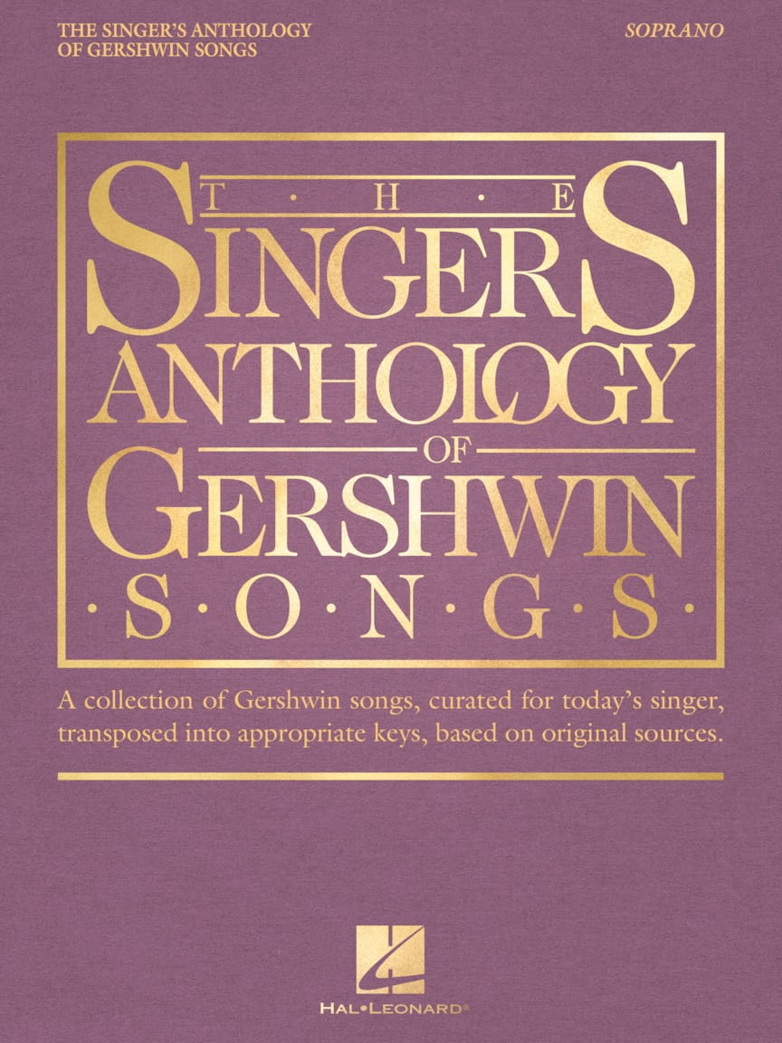 George Gershwin - The Singer's Anthology of Gershwin Songs - Soprano - Partition - di-arezzo.co.uk