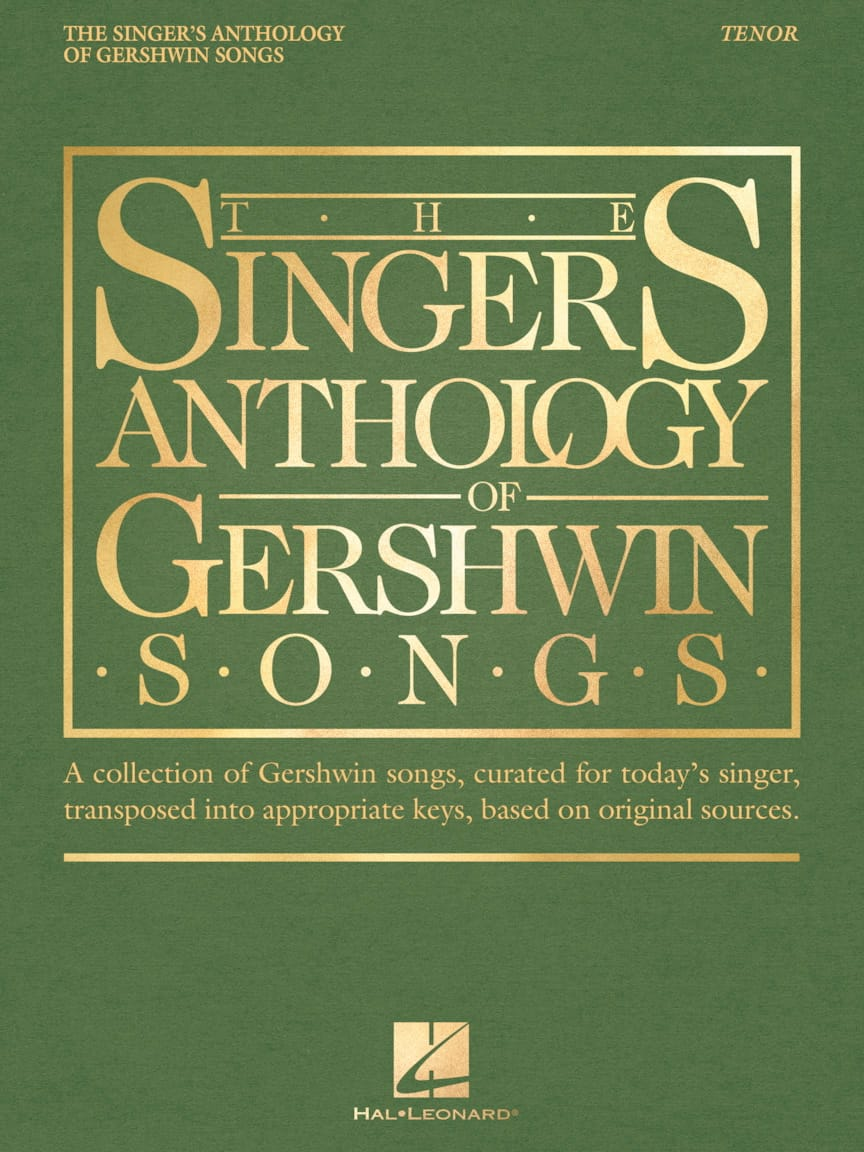 George Gershwin - The Singer 's Anthology of Gershwin Songs - Tenor - Partition - di-arezzo.co.uk