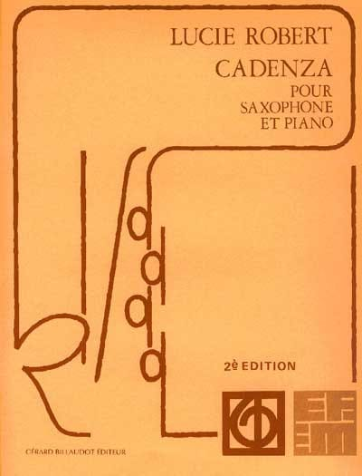 Cadenza - Lucie Robert - Partition - Saxophone - laflutedepan.com