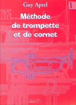 Guy Aptel - Trumpet and Cornet Method Volume 1 - Partition - di-arezzo.co.uk
