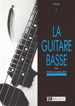 La Guitare Basse Volume 3 - Francis Darizcuren - laflutedepan.com