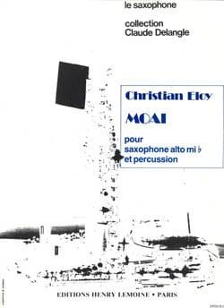 Moai - Christian Eloy - Partition - Saxophone - laflutedepan.com