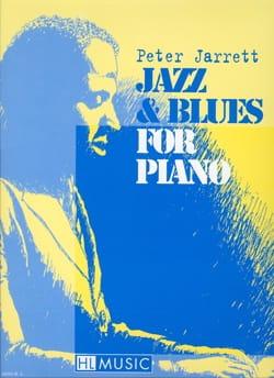 Jazz & Blues For Piano - Peter Jarrett - Partition - laflutedepan.com