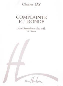 Complainte Et Ronde - Charles Jay - Partition - laflutedepan.com