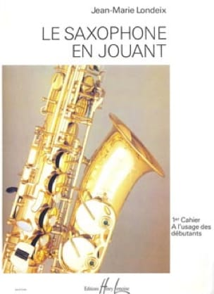 Jean-Marie Londeix - Saxophone playing volume 1 - Partition - di-arezzo.co.uk