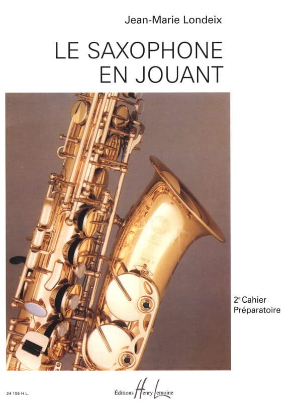 Jean-Marie Londeix - Saxophone playing volume 2 - Partition - di-arezzo.co.uk
