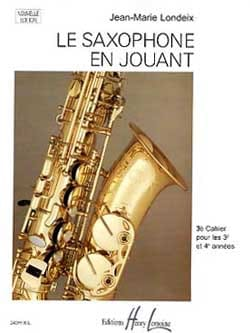 Jean-Marie Londeix - Saxophone playing volume 3 - Partition - di-arezzo.co.uk