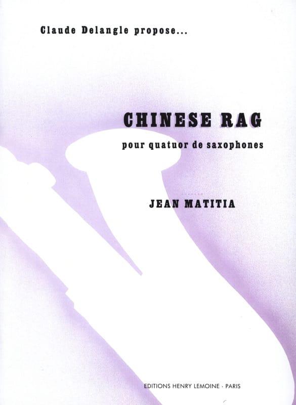 Chinese Rag - Jean Matitia - Partition - Saxophone - laflutedepan.com