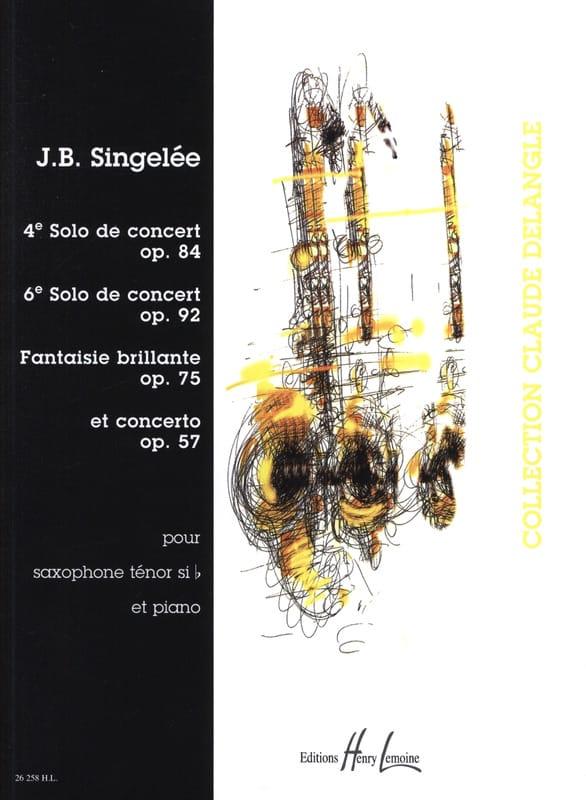 Jean-Baptiste Singelée - 4º Solo / 6º Solo / Brillante Fantasía / Concierto - Partition - di-arezzo.es