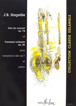 Jean-Baptiste Singelée - Solo Concert Opus 74 / Fantasy Brilliant Opus 86 - Partition - di-arezzo.es