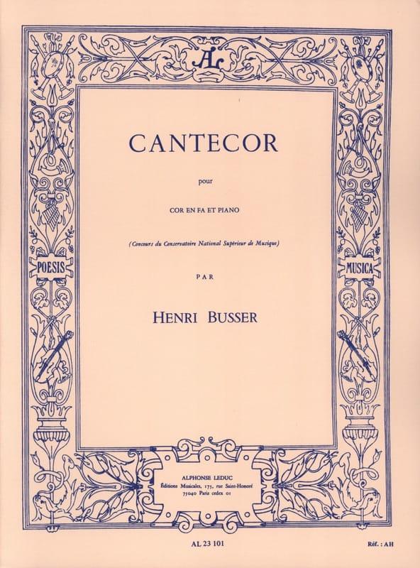 Henri Busser - Cantecor - Partition - di-arezzo.com