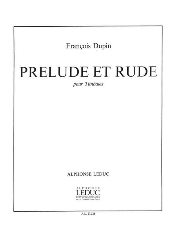 François Dupin - Prelude And Rude - Partition - di-arezzo.co.uk