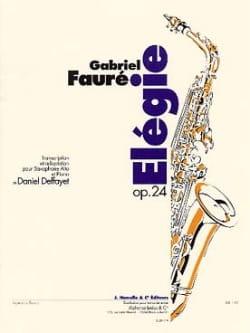 Elégie Opus 24 - FAURÉ - Partition - Saxophone - laflutedepan.com