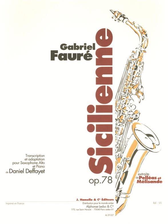 Sicilienne Opus 78 - FAURÉ - Partition - Saxophone - laflutedepan.com
