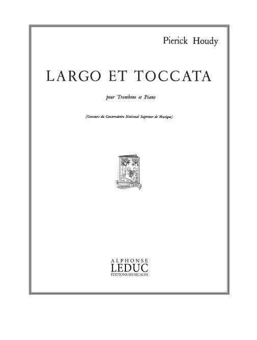 Largo Et Toccata - Pierick Houdy - Partition - laflutedepan.com