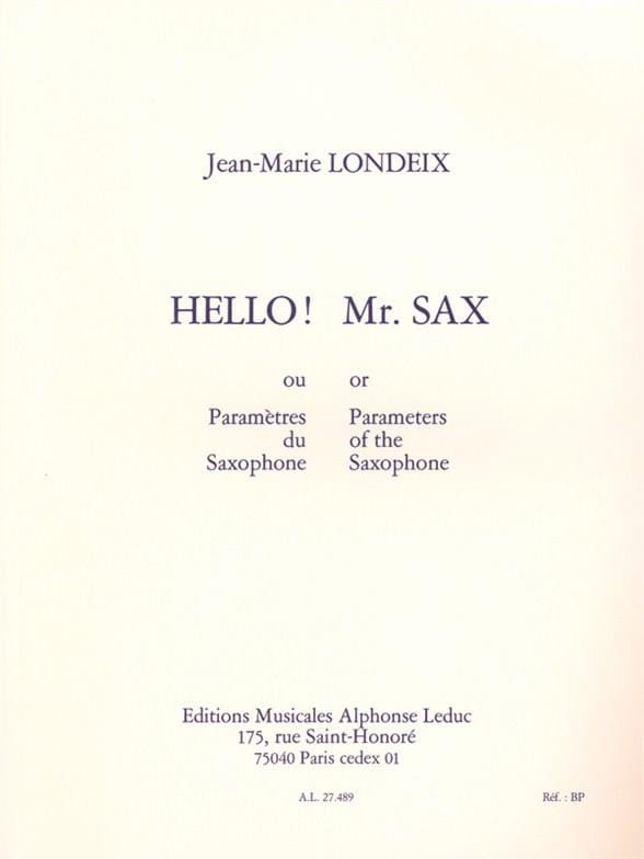 Jean-Marie Londeix - Hello! Mr. Sax or Saxophone Parameter - Partition - di-arezzo.co.uk