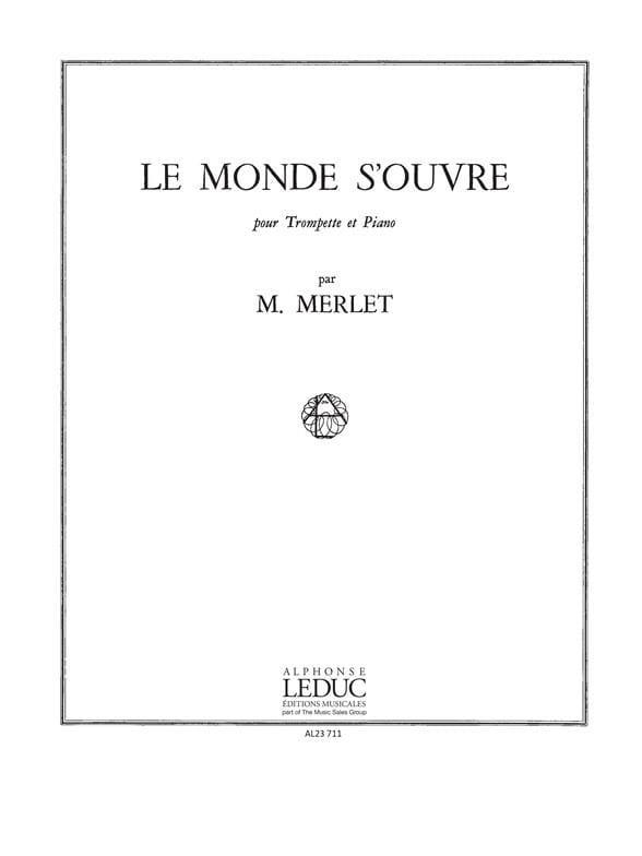 Le Monde S'ouvre - Michel Merlet - Partition - laflutedepan.com