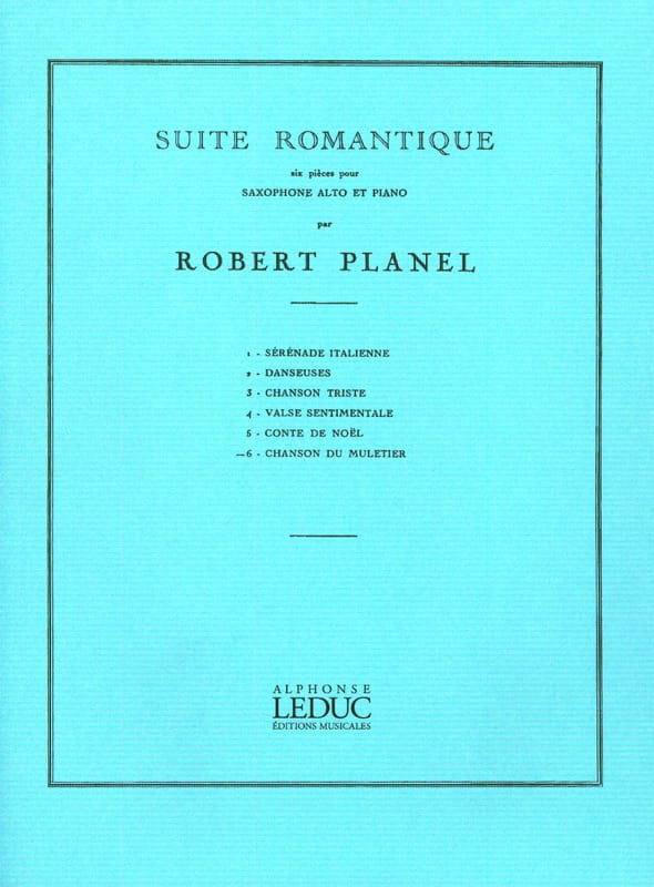 Robert Planel - Romantic Suite Volume 6 - Muleteer's Song - Partition - di-arezzo.com