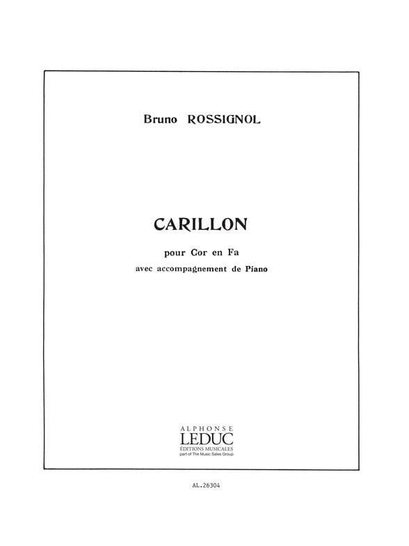 Carillon - Bruno Rossignol - Partition - Cor - laflutedepan.com