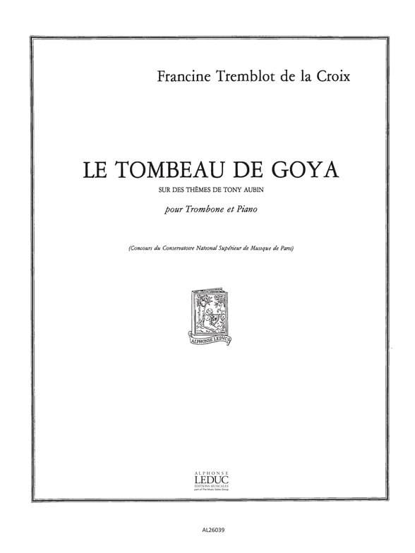Le Tombeau De Goya - Francine Tremblot De La Croix - laflutedepan.com
