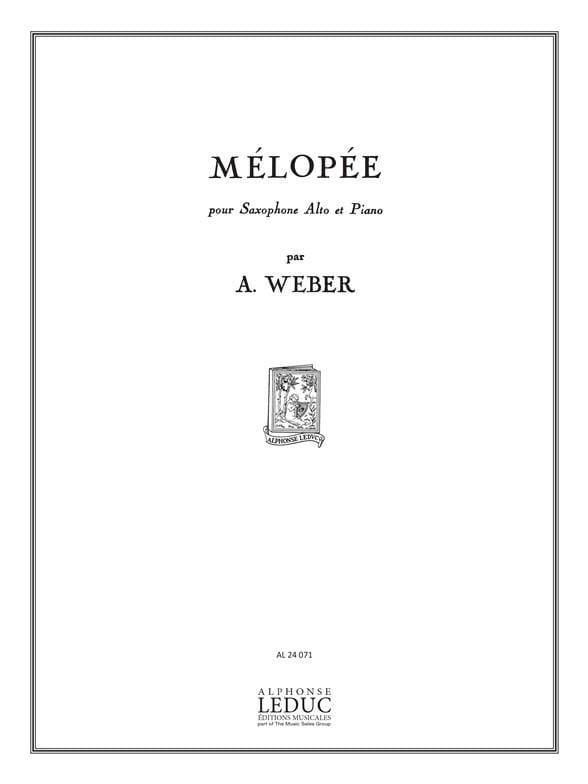 Mélopée - A. Weber - Partition - Saxophone - laflutedepan.com