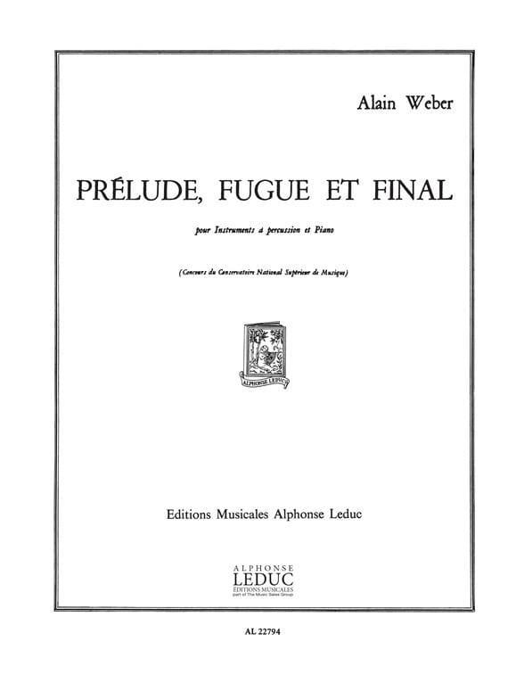 Prélude, Fugue Et Final - Alain Weber - Partition - laflutedepan.com