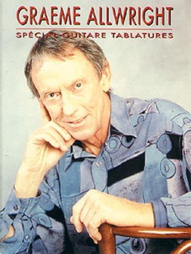Spécial Guitare Tablatures - Graeme Allwright - laflutedepan.com