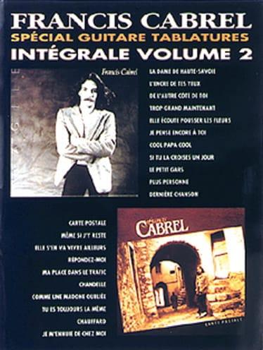 Intégrale Tablatures Volume 2 - Françis Cabrel - laflutedepan.com