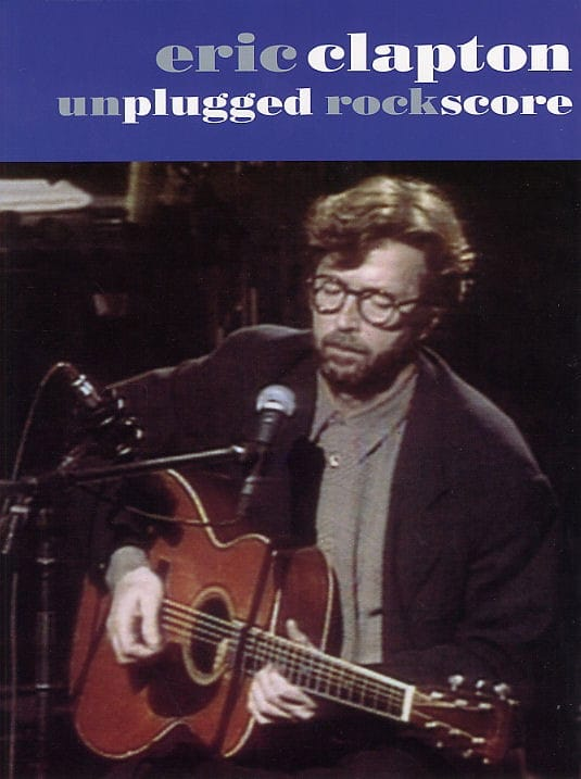 Unplugged Rock Score - Eric Clapton - Partition - laflutedepan.com