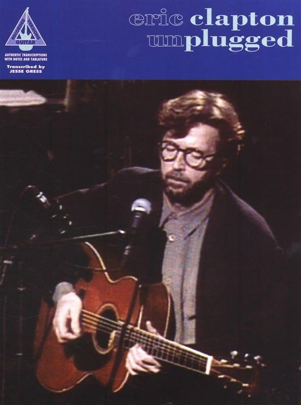 Eric Clapton - Unplugged - Partition - di-arezzo.com