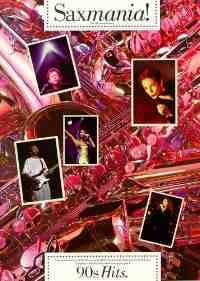 Saxmania! 90's Hits - Partition - Saxophone - laflutedepan.com