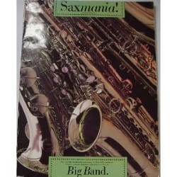 Saxmania! Big Band - Partition - Saxophone - laflutedepan.com