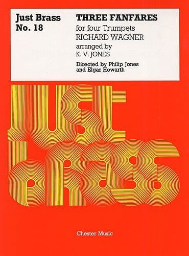 Richard Wagner - 3 Fanfares - Just Brass N ° 18 - Partition - di-arezzo.co.uk
