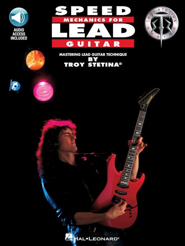 Speed Mechanics For Lead Guitar - Troy Stetina - laflutedepan.com