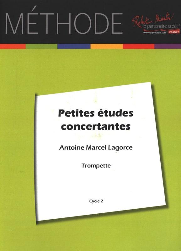 Antoine-Marcel Lagorce - Small Concertative Studies For Trumpet - Partition - di-arezzo.co.uk