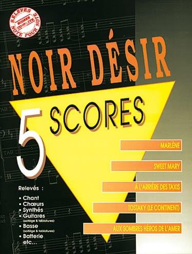 5 Scores - Noir Désir - Partition - laflutedepan.com