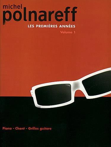 Les Premiéres Années Volume 1 - Michel Polnareff - laflutedepan.com