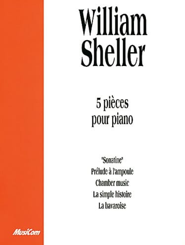 William Sheller - 5 Pièces Pour Piano - Partition - di-arezzo.fr